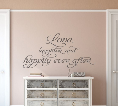 Love, Laughter, and happily ever after wall decal
