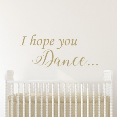 I Hope You Dance Wall Sticker