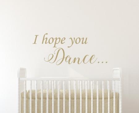 I Hope You Dance Wall Sticker