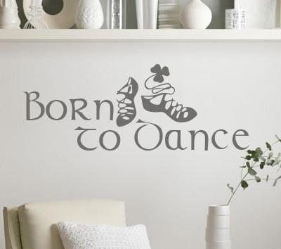 Irish Dance Born to Dance Wall Decal, irish dance, irish dance sticker, irish dance wall decal, irish dancers