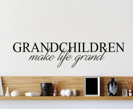 Grandchildren Make Life Grand Wall Decal