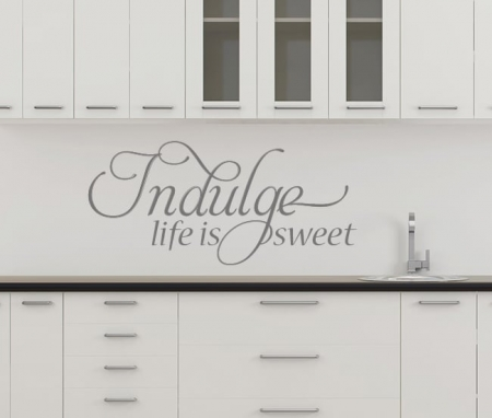 Indulge Life is Sweet Wall Decal, kitchen wall decal, kitchen quote, kitchen wall sticker