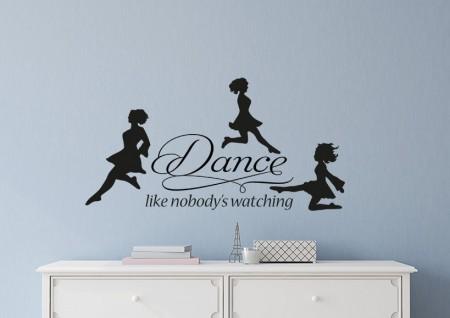 Dance like nobody's watching Irish dancer wall decal