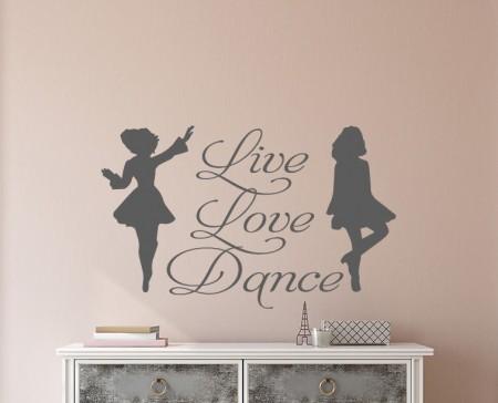 Live Love Dance Irish Dancer Wall Decal