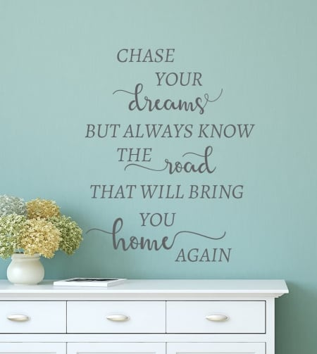Chase Your Dreams Wall Decal Sticker