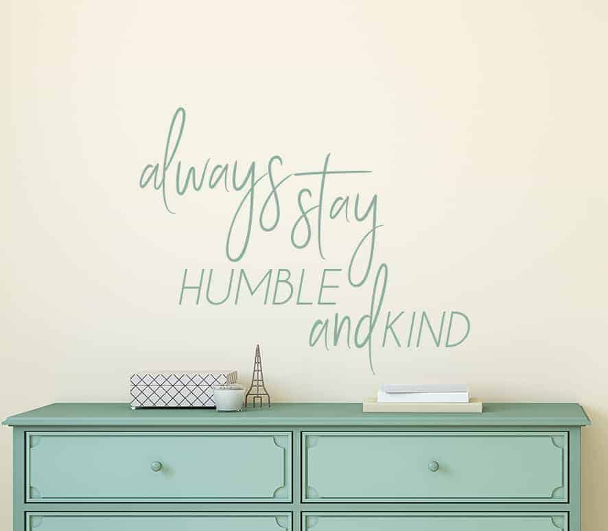 Humble and Kind Wall Decal Sticker
