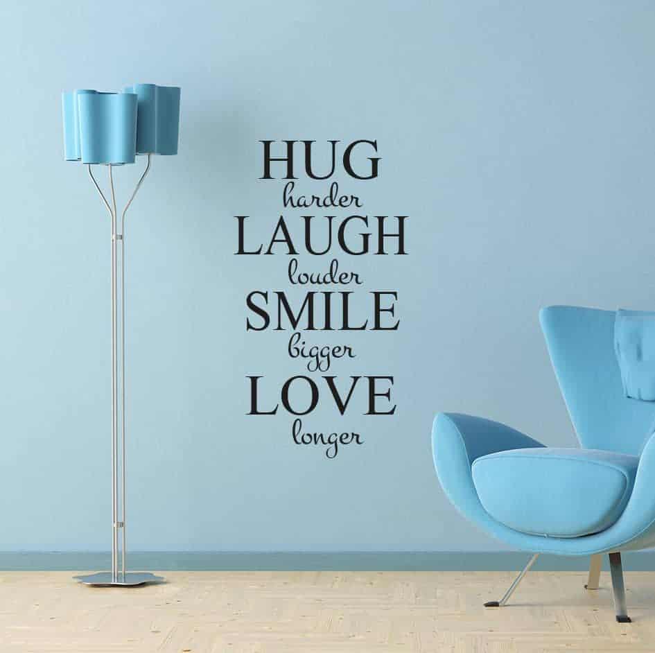 Hug Laugh Smile Love wall decal sticker