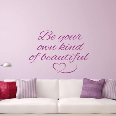 Be Your Own Kind Of Beautiful Wall DecalBe Your Own Kind Of Beautiful Wall Decal