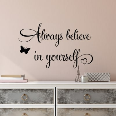Always Believe in Yourself Wall Decal