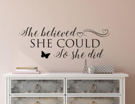 She Believed Wall Decal Sticker