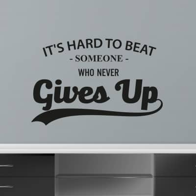 Never Gives Up Wall Decal Sticker